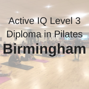 ACTIVE IQ LEVEL 3 DIPLOMA IN PILATES BIRMINGHAM