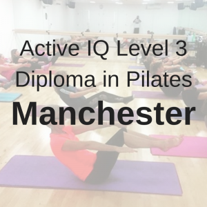 LEVEL 3 PILATES TRAINING MANCHESTER