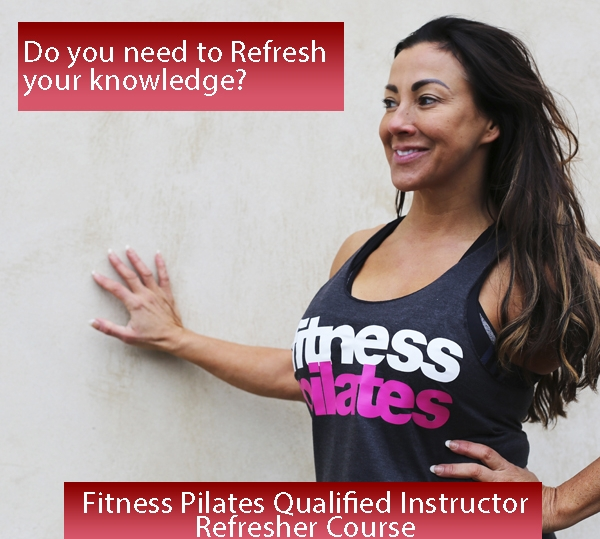 REFRESHER COURSE FITNESS PILATES