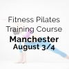 Fitness Pilates Training Course Manchester