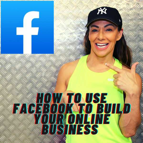 How To Use FACEBOOK To Build Your ONLINE Business (1)
