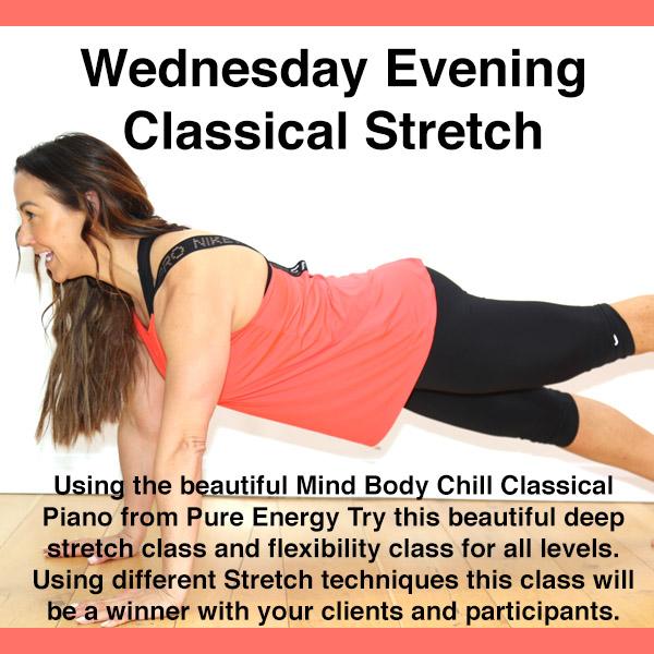 weds evening classical stretch