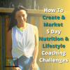 HOW TO CREATE A 5 DAY NUTRITION PROGRAMME