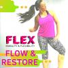 FLEX FLOW AND RESTORE