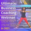 ULTIMATE BUSINESS WEBINAR FOR 2021
