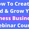 grow your business webinar course