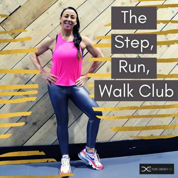 STEP RUN WALK